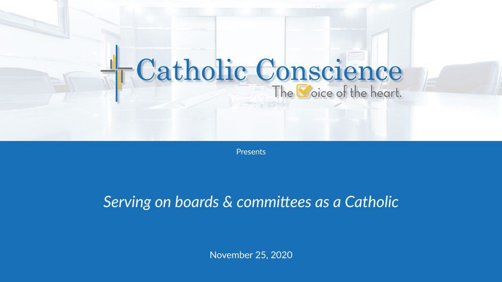 Serving On Boards & Committees As A Catholic