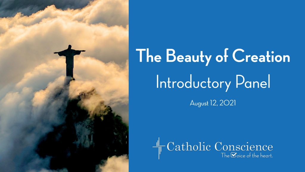 The Beauty of Creation: Introductory Panel